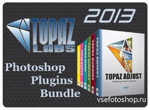 Topaz Photoshop Plugins Bundle 2013 DC 31.10.2013 (x86/x64)
