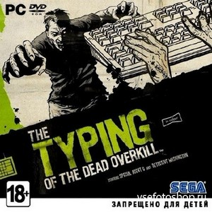 The Typing of The Dead: Overkill (2013/ENG/RePack by R.G.Element Arts)