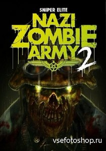 Sniper Elite: Nazi Zombie Army 2 (2013/Rus/Eng/PC) RePack от Чувак