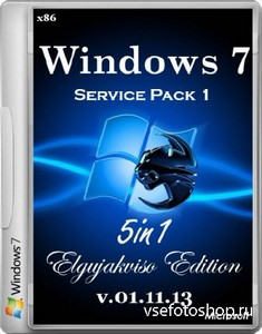 Windows 7 SP1 5in1 Elgujakviso Edition v.01.11.13 (x86/RUS/2013)