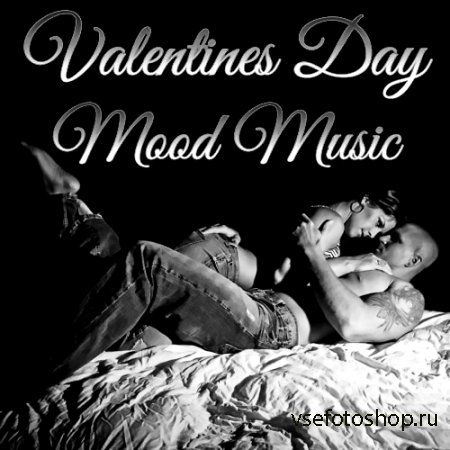 Valentines Day Mood Music (2014)