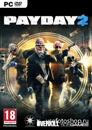 Payday 2 - Career Criminal Edition (2013/RUS/ENG/MULTI5/Full) Repack by Мех ...