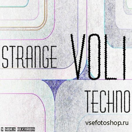 Strange Techno Vol.1 (2014)