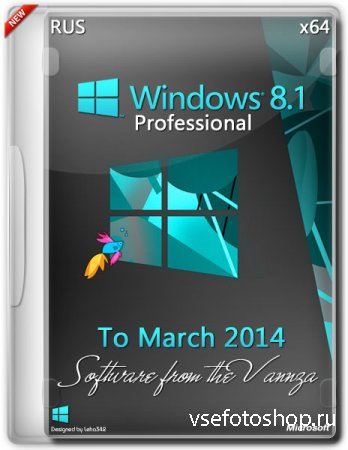 Windows 8.1 Professional x64 Vannza to March (2014/RUS)