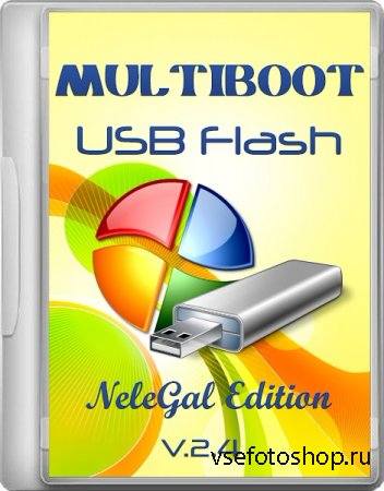 Multiboot USB Flash NeleGal Edition v.2.4 (Multi/RUS)