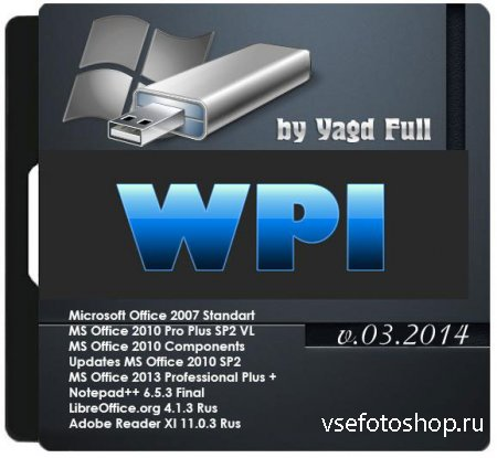 WPI by Yagd Full BS Post Installer v.3.2014 17.03 (x86/x64)