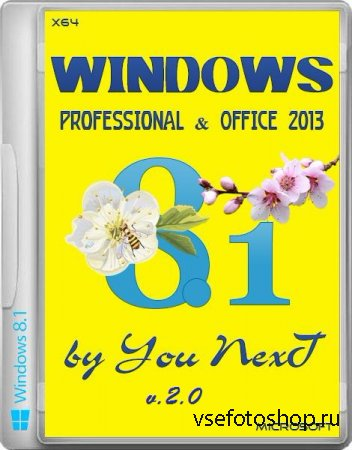 Windows 8.1 Professional x64 Office2013 by You NexT v.2.0 19.03 (2014/RUS)