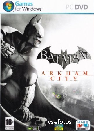 Batman: Arkham City - Game of the Year Edition (v1.1.0.0/2012/RUS/ENG) RePa ...
