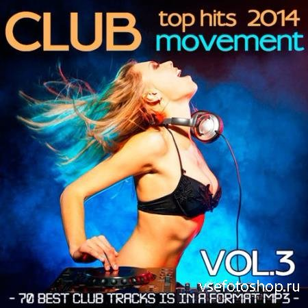 Club Movement Vol.3 (2014)