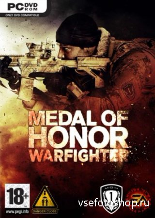 Medal of Honor Warfighter (v.1.0.0.3 +DLC/2012/RUS/ENG) by WARHEAD3000