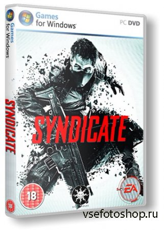 Syndicate (2012/PC/Rus|Eng) RePack by UltraISO