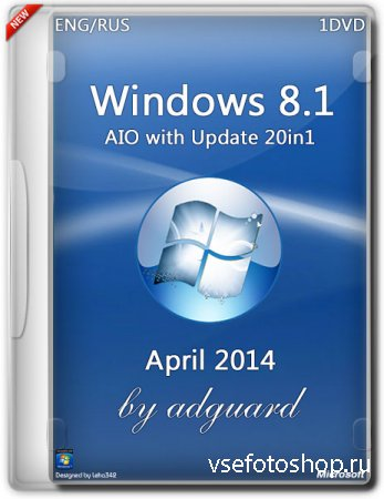 Windows 8.1 AIO x86 with Update 20in1 by adguard (2014/RUS/ENG)