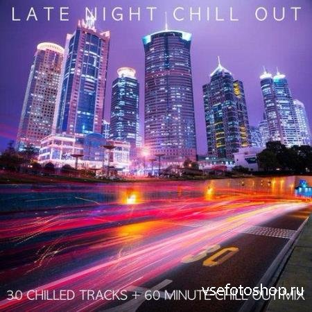 Late Night Chill Out (2014)