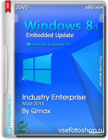 Windows Embedded 8.1 Industry Enterprise Update 04.05.2014 by Qmax (x86/x64 ...