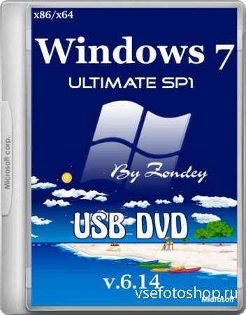 Windows 7 Ultimate SP1 x86/x64 USB-DVD v.6.14 by zondey (2014/RUS)