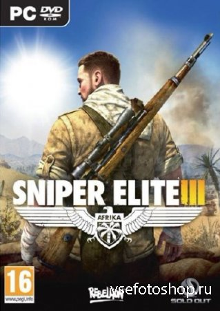 Sniper Elite 3: Africa (2014|RUS|ENG|MULTi8) RePack by R.G. Element Arts