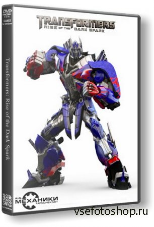 Transformers: Rise of the Dark Spark (2014/PC/RUS|ENG) RePack от R.G. Механики