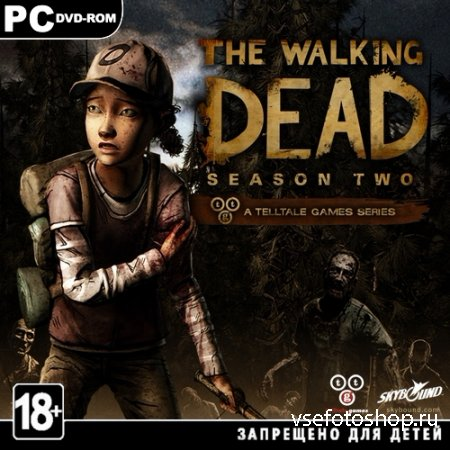 The Walking Dead: Season 2: Episode 1-4 (2014/RUS/ENG/RePack by Nikitun)