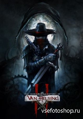 Van Helsing 2: Смерти вопреки / The Incredible Adventures of Van Helsing 2 - Complete Pack (2014/PC/RUS/MULTY8) RePack от VickNet