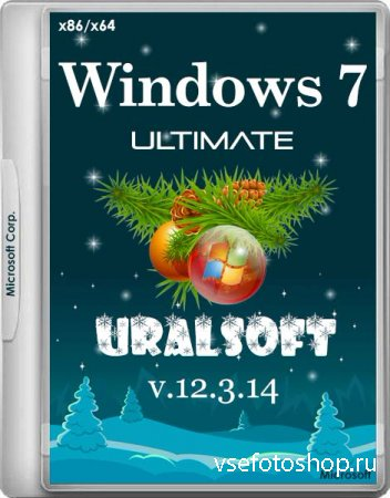 Windows 7 Ultimate SP1 UralSOFT v.12.3.14 (x86/x64/RUS/2014)