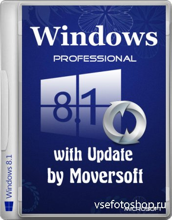 Windows 8.1 Pro With Update MoverSoft 01.2015 (x64/RUS)