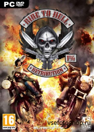 Ride to Hell: Retribution (2013/ENG/RePack)