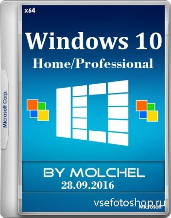 Windows 10 Home/Pro 10.0.14393.187 Version RS1 1607 x64 28.09.2016 by molchel (RUS/2016)