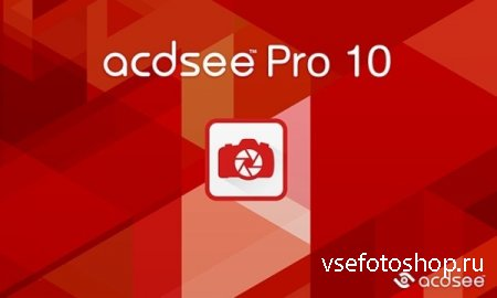 ACDSee Pro 10.0 Build 625 RePack by KpoJIuK