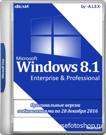 Windows 8.1 Enterprise & Professional Original by -A.L.E.X.- 12.2016 (x86/x ...