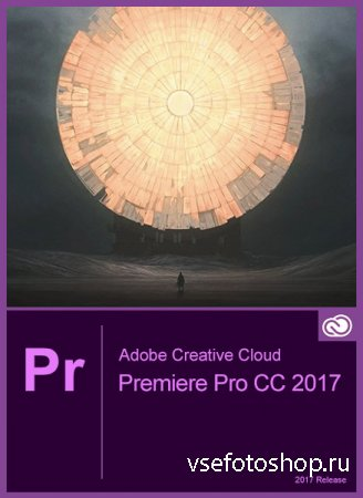 Adobe Premiere Pro CC 2017 11.1.0.222 RePack by PooShock