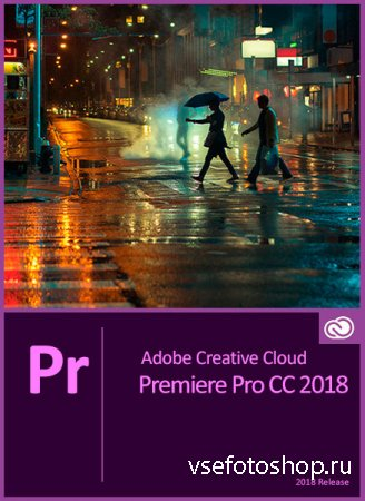 Adobe Premiere Pro CC 2018 v12.0.1 Update 1 by m0nkrus