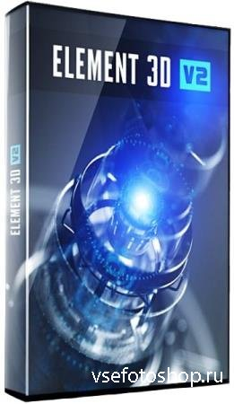 Video Copilot Element 3D 2.2.2 Build 2168 RePack by Pooshock