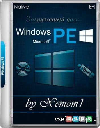 Windows XP-10 PE Native EFI 09.2019 by Xemom1 (x86/x64/RUS)